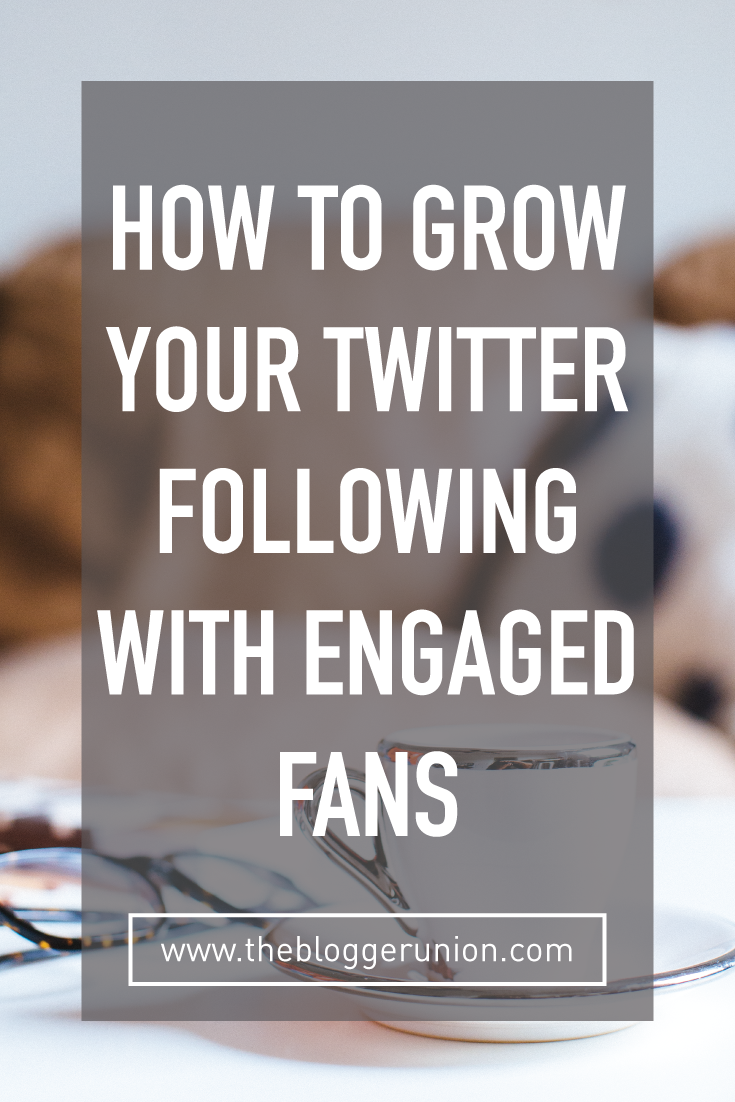How to grow your twitter following with actual engaged fans. Click to read more or pin and save for later!