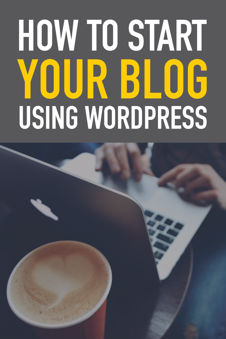 Step by step buide of how to start your blog using WordPress. Click to read more or pin and save for later!