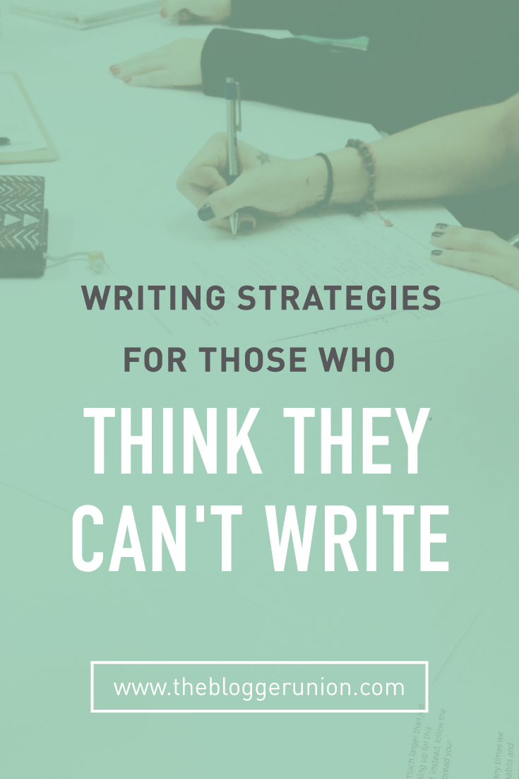 I really liked this article. Writing Strategies for those who think you can't write.