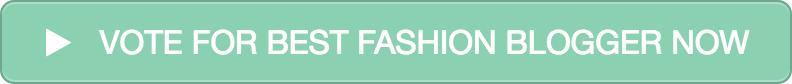 Vote for Best Fashion Blogger