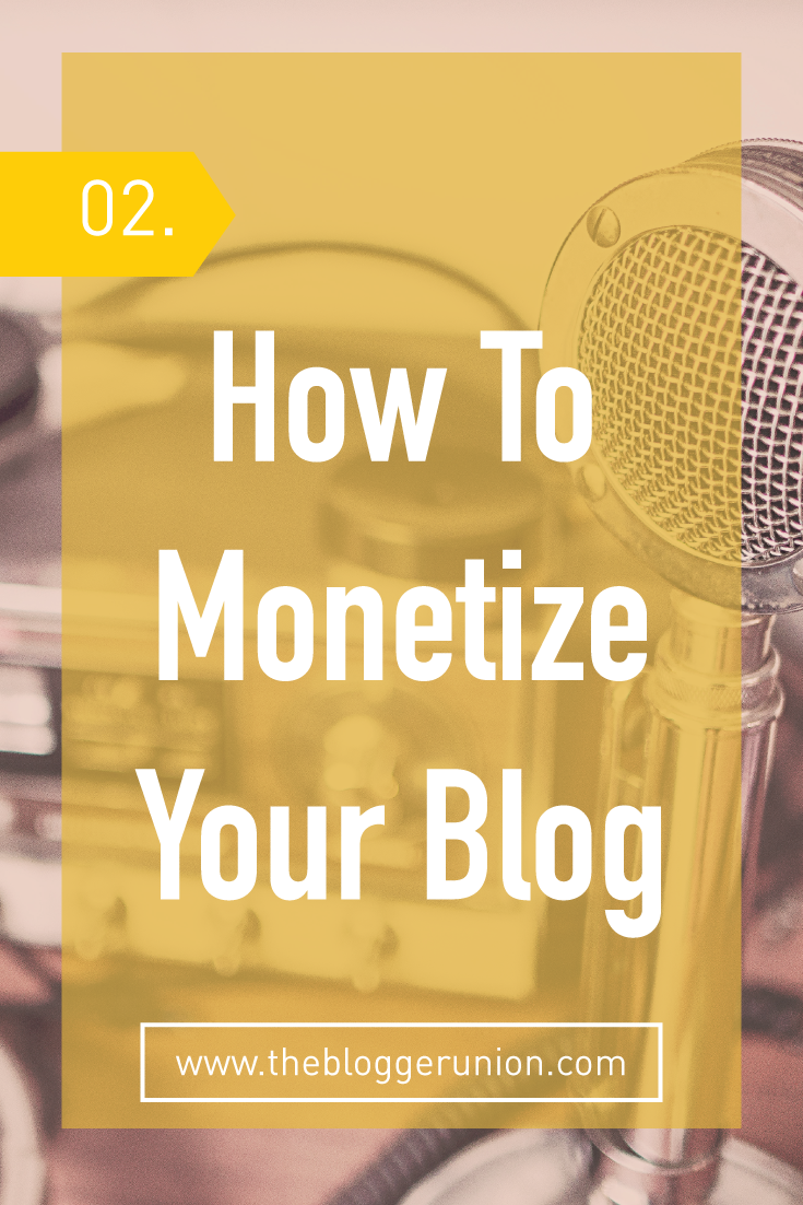 How To Monetize Your Blog