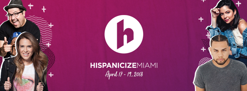 Hispanicize 2018 Discount Code SFLABLOGGERS50 for 50% Off Creator/Social Media Influencer Tickets