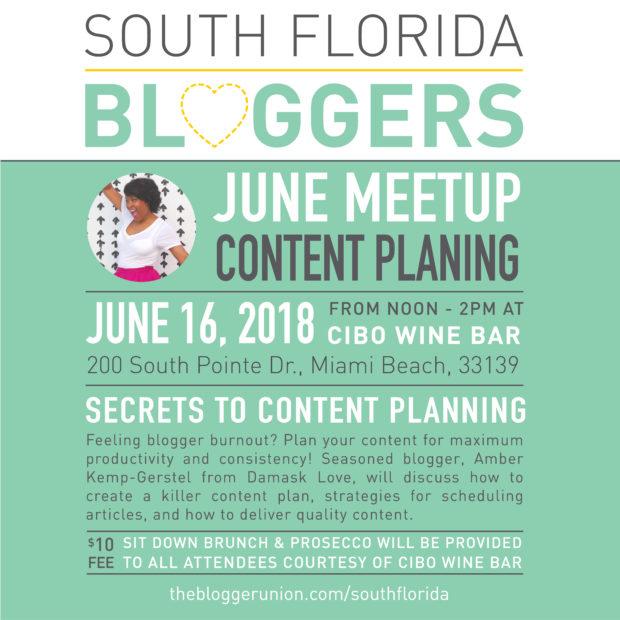 Miami Bloggers Meetup June 2018 Content Planning